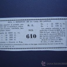 Lotería Nacional: REUS - RIFA DE 1853 - A BENEFICIO DE LA CASA DE CARIDAD. Lote 27591826