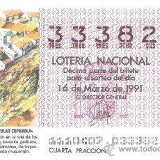 Lotería Nacional: 1 DECIMO LOTERIA DEL SABADO - 16 MARZO 1991 - 11/91 - OLVERA ( CADIZ ) ARQUITECTURA ESPAÑOLA. Lote 24778455