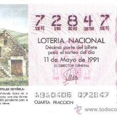 Lotería Nacional: 1 DECIMO LOTERIA DEL SABADO - 11 MAYO 1991 - 19/91 - HECHO ( HUESCA ) ARQUITECTURA ESPAÑOLA. Lote 25062188