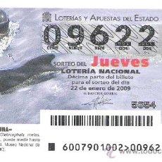 Lotería Nacional: 1 DECIMO DE LOTERIA DEL JUEVES - 22 ENERO 2009 -- 7/09 -- FAUNA -- CALDERON COMUN. Lote 25133870