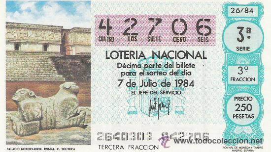 1 DECIMO LOTERIA DEL SABADO - 7 JULIO 1984 - 26/84 - PALACIO GOBERNADOR UXMAL ( CULTURA TOLTECA ) (Coleccionismo - Lotería Nacional)