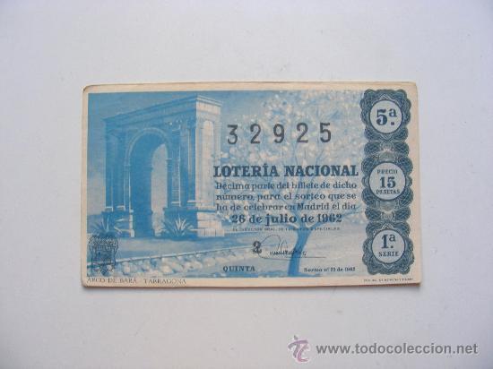 LOTERIA NACIONAL, Nº32925, SORTEO Nº21, 26 JULIO DE 1962 (Coleccionismo - Lotería Nacional)