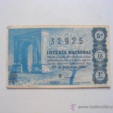 Lotería Nacional: LOTERIA NACIONAL, Nº32925, SORTEO Nº21, 26 JULIO DE 1962. Lote 27665250