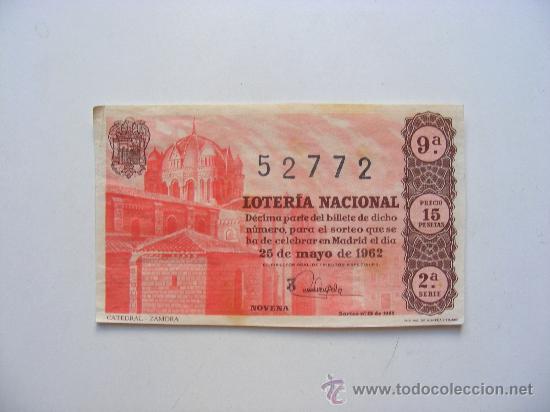 LOTERIA NACIONAL, Nº52772, SORTEO Nº15, 25 DE MAYO DE 1962 (Coleccionismo - Lotería Nacional)