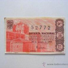 Lotería Nacional: LOTERIA NACIONAL, Nº52772, SORTEO Nº15, 25 DE MAYO DE 1962. Lote 27665272