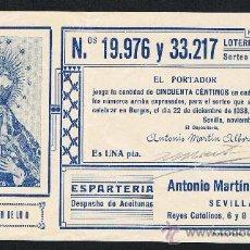 Lotería Nacional: SEVILLA, PARTICIPACION LOTERA NACIONAL, 1 PTA, 22 DICIEMBRE 1938, MARIA SANTISIMA. DE LA O. VER . Lote 27743973