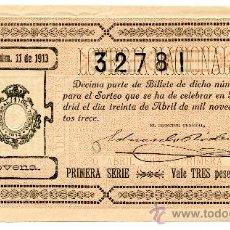 Lotería Nacional: DÉCIMO DE LOTERIA. SORTEO 11 DE 1913. PRECIOSO. Lote 28818670