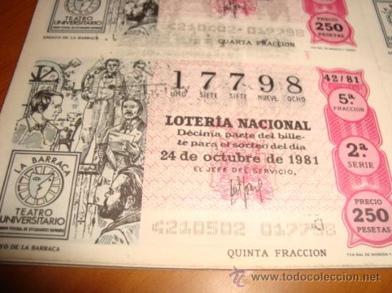 Lotería Nacional: LOTERIA NACIONAL BILLETE 10 DECIMOS, 24 OCTUBRE 1981, TEATRO UNIVERSAL , ENSAYO DE LA BARRACA - Foto 2 - 29355840