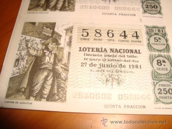 Lotería Nacional: LOTERIA NACIONAL BILLETE 10 DECIMOS, 27 JUNIO 1981, CANTOR DE ALELUYAS - Foto 2 - 29355834
