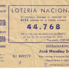 Lotería Nacional: PARTICIPACIÓN LOTERÍA NACIONAL - SORTEO NAVIDAD 1959 - Nº 44768 - ULTRAMARINOS J.MASDEU - VILANOVA. Lote 29850162