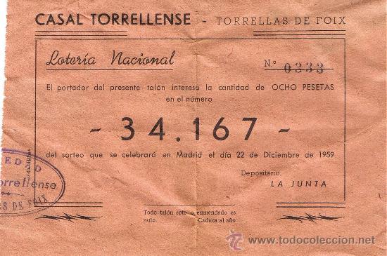 PARTICIPACIÓN LOTERÍA NACIONAL - SORTEO NAVIDAD 1959 - Nº 34167 - CASAL TORRELLENSE - TORRELLES FOIX (Coleccionismo - Lotería Nacional)