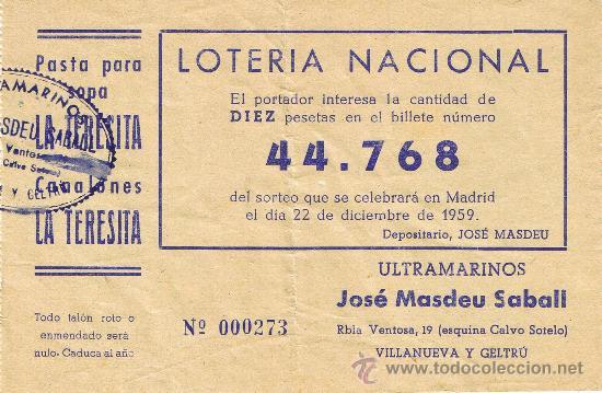 PARTICIPACIÓN LOTERÍA NACIONAL - SORTEO NAVIDAD 1959 - Nº 44768 - ULTRAMARINOS J.MASDEU - VILANOVA (Coleccionismo - Lotería Nacional)