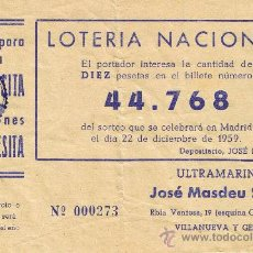 Lotería Nacional: PARTICIPACIÓN LOTERÍA NACIONAL - SORTEO NAVIDAD 1959 - Nº 44768 - ULTRAMARINOS J.MASDEU - VILANOVA. Lote 29850202