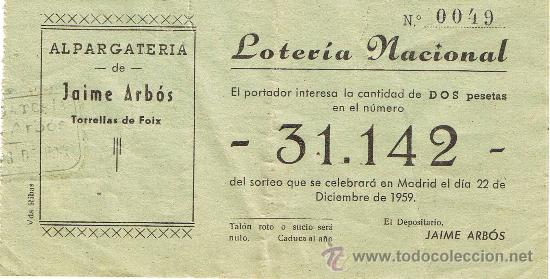 PARTICIPACIÓN LOTERÍA NACIONAL - SORTEO NAVIDAD 1959 - Nº 31142 - ALPARGATERÍA J.ARBÓS - TORRELLES F (Coleccionismo - Lotería Nacional)