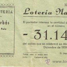 Lotería Nacional: PARTICIPACIÓN LOTERÍA NACIONAL - SORTEO NAVIDAD 1959 - Nº 31142 - ALPARGATERÍA J.ARBÓS - TORRELLES F. Lote 29850252