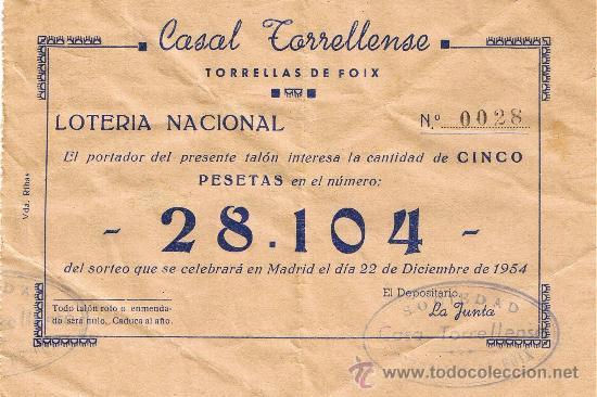 PARTICIPACIÓN LOTERÍA NACIONAL - SORTEO NAVIDAD 1954 - Nº 28104 - CASAL TORRELLENSE - TORRELLES FOIX (Coleccionismo - Lotería Nacional)