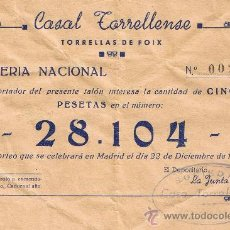 Lotería Nacional: PARTICIPACIÓN LOTERÍA NACIONAL - SORTEO NAVIDAD 1954 - Nº 28104 - CASAL TORRELLENSE - TORRELLES FOIX. Lote 29850299