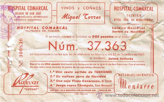 PARTICIPACIÓN LOTERÍA NACIONAL - SORTEO NAVIDAD 1960 - Nº 37363 - HOSPITAL COMARCAL-VINOS TORRES (Coleccionismo - Lotería Nacional)