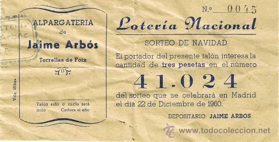 PARTICIPACIÓN LOTERÍA NACIONAL - SORTEO NAVIDAD 1960 - Nº 41024 - ALPARGATERÍA J.ARBÓS-TORRELLES F (Coleccionismo - Lotería Nacional)