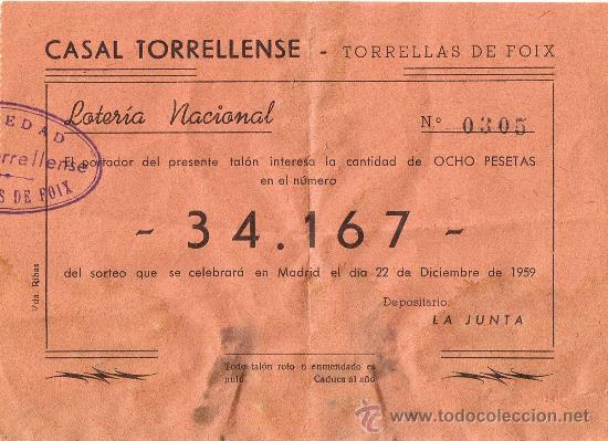 PARTICIPACIÓN LOTERÍA NACIONAL - SORTEO NAVIDAD 1959 - Nº 34167 - CASAL TORRELLENSE-TORRELLES FOIX (Coleccionismo - Lotería Nacional)