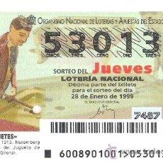 Lotería Nacional: 1 DECIMO LOTERIA DEL JUEVES - 28 ENERO 1999 - 8/99 - JUGUETES - JUGADOR DE BILLAR ( MUSEO FIGUERES . Lote 147544714