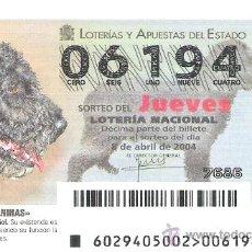 Loterie Nationale: 1 DECIMO LOTERIA DEL JUEVES - 8 ABRIL 2004 - 29/04 - RAZAS CANINAS - PERROS - PERRO DE AGUA ESPAÑOL. Lote 88701328