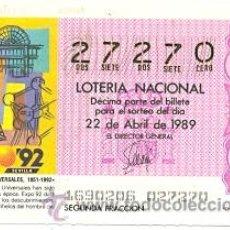 Lotería Nacional: LOTNAC16-89. LOTERIA NASCIONAL SORTEO Nº 16 DE 1989. EXPOSICIONES UNIVERSALES. Lote 29998276