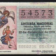 Lotería Nacional: S-4281- DECIMO LOTERIA NACIONAL 50/76 DE 1976. ANUNCIO A LOS PASTORES. Lote 30225332