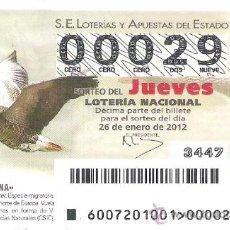 Lotería Nacional: 1 DECIMO LOTERIA DEL JUEVES - 26 ENERO 2012 - 7/12 - FAUNA - ANSAR COMUN. Lote 30249680
