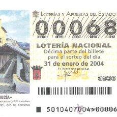 Lotería Nacional: 1 DECIMO LOTERIA DEL SABADO -- 31 ENERO 2004 -- 10/04 - LA NUCIA ( ALICANTE ). Lote 48094739