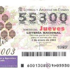Loterie Nationale: 1 DECIMO LOTERIA DEL JUEVES -- 2 ENERO 2003 - 1/03 - FELIZ 2003. Lote 17300573
