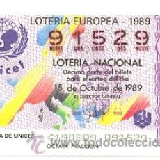 Lotería Nacional: LOTNAC41.89. LOTERIA NACIONAL SORTEO Nº 41 DE 1989. ANAGRAMA UNICEF. Lote 30301954
