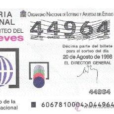 Lotteria Nationale Spagnola: 1 DECIMO LOTERIA DEL JUEVES - 20 AGOSTO 1998 - 67/98 - LOGOTIPO DE LA LOTERIA NACIONAL. Lote 30520741