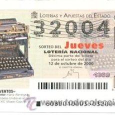 Lotería Nacional: 10-0080. LOTERIA DEL JUEVES, SORTEO Nº 80 DEL AÑO 2000. MÁQUINA DE ESCRIBIR. Lote 105308330