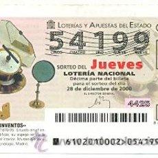 Lotería Nacional: 10-00102. LOTERÍA DEL JUEVES, SORTEO Nº 102 AÑO 2000. HELIÓSTATO. Lote 93749912