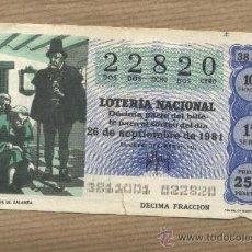 Lotería Nacional: DÉCIMO LOTERIA NACIONAL. Nº 22820. 26-9-1981.EL ALCALDE DE ZALAMEA. ADMON. 41 BARCELONA. Lote 30823104