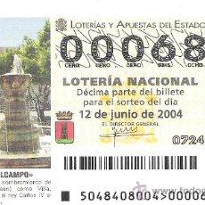 Lotería Nacional: 1 DECIMO LOTERIA DEL SABADO -- 12 JUNIO 2004 - 48/04 - TORREDELCAMPO ( JAEN ) II CENTENARIO. Lote 31582329