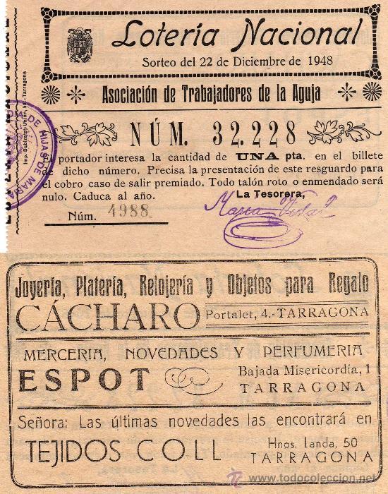 ASOCIACIÓN DE TRABAJADORES DE LA AGUJA, PART. LOT. NACIONAL AÑO 1948 PUBLICIDAD COMERCIOS TARRAGONA (Coleccionismo - Lotería Nacional)