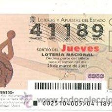 Lotería Nacional: 10-01-25. LOTERIA NACIONAL DEL JUEVES, SORTEO Nº 25 DE 2001. Lote 93750238