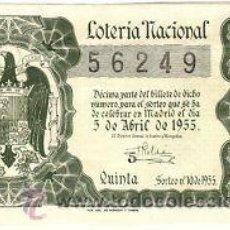 Lotería Nacional: LOTERIA NACIONAL. 1955. DÉCIMO SORTEO Nº 10 EXCELENTE ESTADO DE CONSERVACIÓN. Lote 32255222
