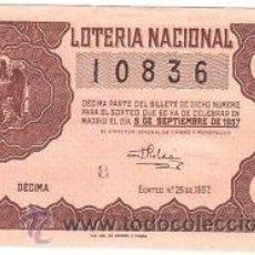 Lotería Nacional: LOTERIA NACIONAL 1957 DÉCIMO SORTEO Nº 25. . Lote 32267070