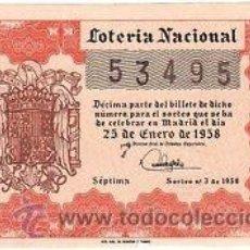 Lotería Nacional: LOTERIA NACIONAL 1958 DÉCIMO SORTEO Nº 3. . Lote 32272238