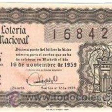 Lotería Nacional: LOTERIA NACIONAL 1959 DÉCIMO SORTEO Nº 32. . Lote 32295669