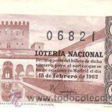 Lotería Nacional: LOTERIA NACIONAL 1962 DÉCIMO SORTEO Nº 5. . Lote 32696202