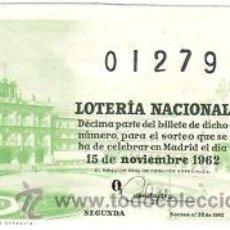 Lotería Nacional: LOTERIA NACIONAL 1962 DÉCIMO SORTEO Nº 32. . Lote 32699180