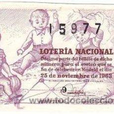 Lotería Nacional: LOTERIA NACIONAL 1963 DÉCIMO SORTEO Nº 33. . Lote 32711770