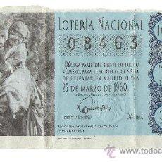 Lotería Nacional: DÉCIMO LOTERIA NACIONAL 08463, 25 DE MARZO 1960.. Lote 32865405