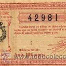 Lotería Nacional: 1931. LOTERIA NACIONAL. SORTEO 16. EXCELENTE ESTADO CONSERVACIÓN. Lote 32924039