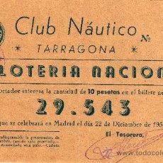 Lotería Nacional: PARTICIPACIÓN LOTERIA NACIONAL 22 DE DIC. DE 1954, CLUB NÁUTICO DE TARRAGONA. Lote 33108570