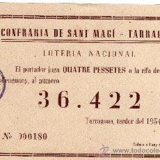 Lotería Nacional: PARTICIPACIÓN LOTERIA NACIONAL 22 DE DIC. DE 1954, CONFRARIA DE SANT MAGÍ TARRAGONA. Lote 33108654
